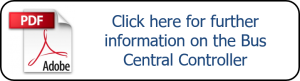 Click here for further information on the Bus Central Controller